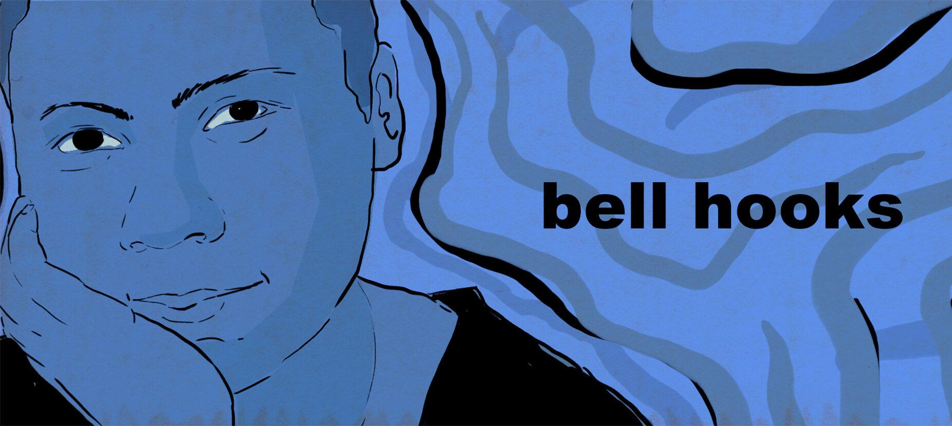 Ilustração em azul de uma mulher negra, que olha para frente. Ao lado, o título: bell hooks.